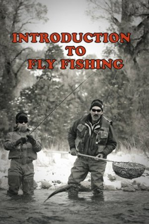 Into To Fly Fishing
